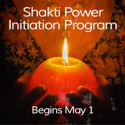 Awakening Shakti 6 Month Shakti Power Initiation